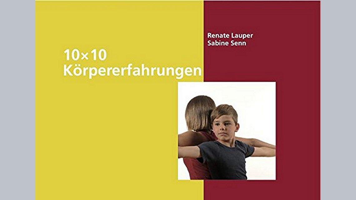 10 x 10 Körpererfahrungen